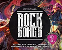 Rock Songs: My Compilation of Visual Illustration Impressions of 24 Exceptional Rock Songs