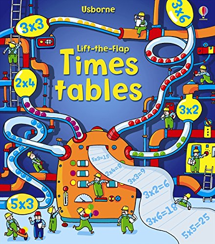 Dickins, R: Lift the Flap Times Tables Book