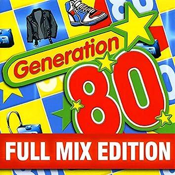 Full Mix Edition : Le Meilleur Des Années 80 (Bonus : Album Complet Sur Le Dernière Piste)