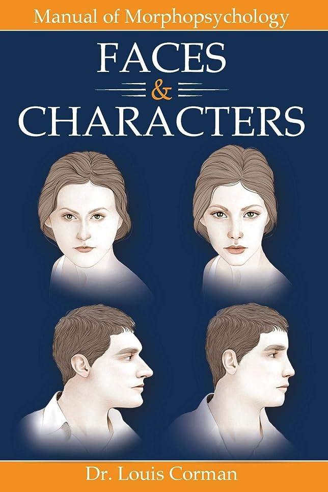十分ではない作成者代表するFaces & Characters: Manual of Morphopsychology