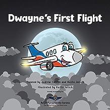 Dwayne's First Flight