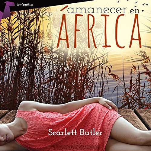 Amanecer en África [Sunrise in Africa] audiobook cover art