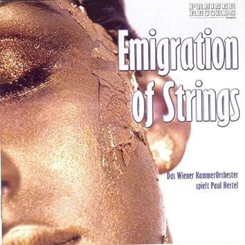 Emigration of Strings Das Wiener Kammerorchester spielt Paul Hertel