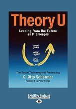 Theory U (Large Print 16pt), Volume 2