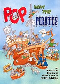 Pop Went the Pirates: History of Offshore Radio Stations