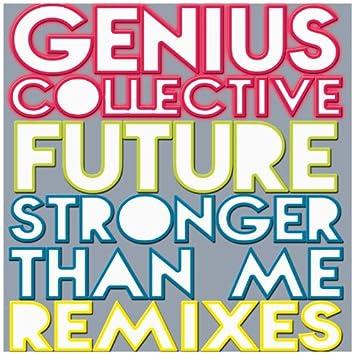 Future & Stronger Than Me