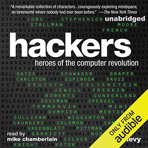 Hackers: Heroes of the Computer Revolution audiobook cover art