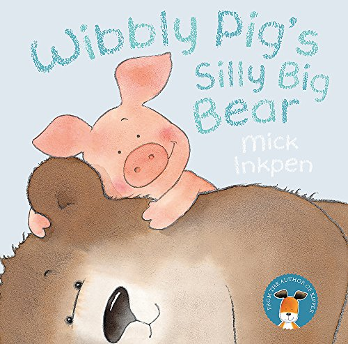 Wibbly Pig: Wibbly Pig