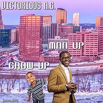 Grow Up Man Up