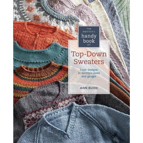 370cf8102eac Knitter s Handy Book of Top-Down Sweaters  Basic Designs in Multiple ...