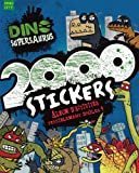 Dino Supersaurus: 2000 Stickers (French Edition)