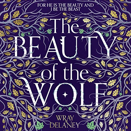The Beauty of the Wolf audiobook cover art