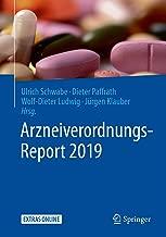 Arzneiverordnungs-Report 2019 (German Edition)