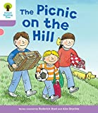 Oxford Reading Tree Biff, Chip and Kipper Stories Decode and Develop: Level 1+: The Picnic on the Hill