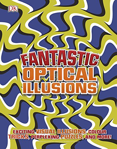 Compare Textbook Prices for Fantastic Optical Illusions  ISBN 9781465468048 by DK