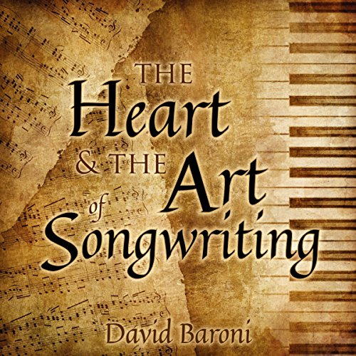 The Heart and the Art of Songwriting audiobook cover art