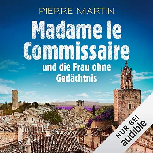 Couverture de Madame le Commissaire und die Frau ohne Gedächtnis. Ein Provence-Krimi