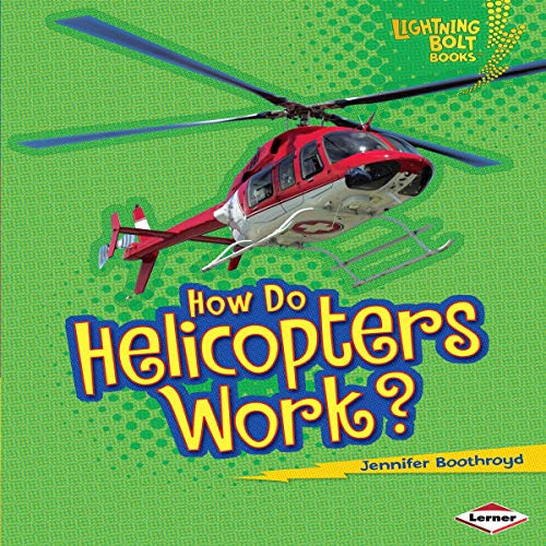 How Do Helicopters Work? cover art