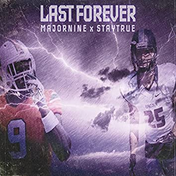 Last Forever (feat. Major Nine)