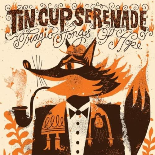 Tin Cup Serenade
