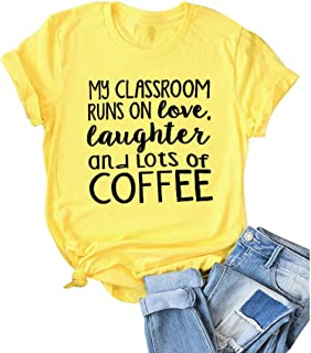 Women My Classroom Runs on Love Letter Print Tops Short Sleeve Graphic Novelty Coffee Tee T-Shirt for Teacher