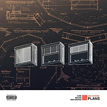 Plans (feat. Turk, Beejus & Mani Draper)