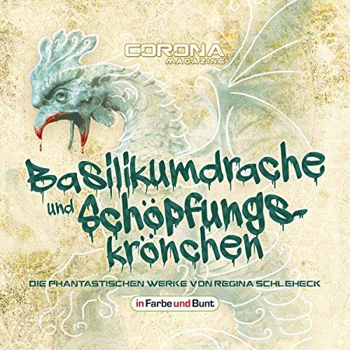 Basilikumdrache und Schöpfungskrönchen audiobook cover art