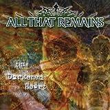 Songtexte von All That Remains - This Darkened Heart
