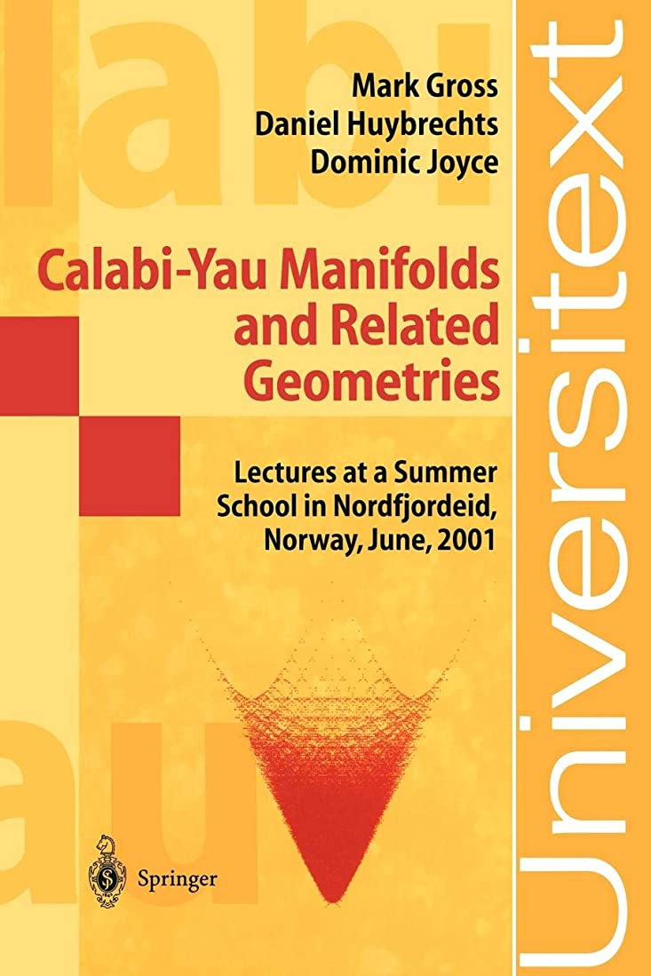 ドナウ川黙認するセメントCalabi-Yau Manifolds and Related Geometries: Lectures at a Summer School in Nordfjordeid, Norway, June 2001 (Universitext)