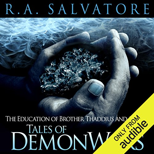 The Education of Brother Thaddius and Other Tales of DemonWars audiobook cover art