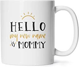 Baby Shower Gifts Coffee Mugs Mother's Day Birthday Presents For Mom To Be My New Name Is Mommy Tea Cups 11 Oz