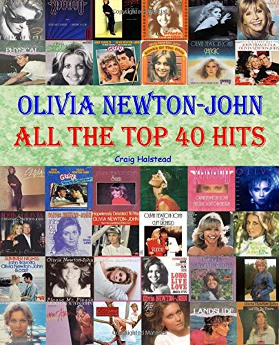 Olivia Newton-John: All The Top 40 Hits