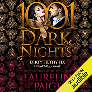 Dirty Filthy Fix audiobook cover art