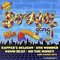 Hits by SUGARHILL GANG (2003-10-10)