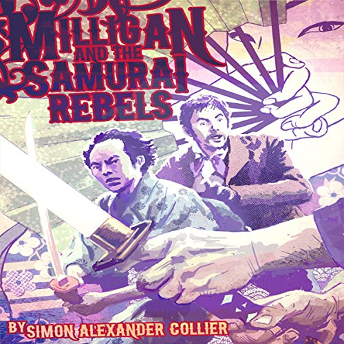 Milligan and the Samurai Rebels audiobook cover art