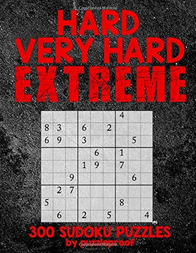 Compare Textbook Prices for Hard Sudoku puzzle books vol. 1: Hard, Very Hard and Extremely Hard Sudoku - Total 300 Sudoku puzzles to solve - Includes solutions Hard to extreme  ISBN 9781696017206 by Proof, Puzzle