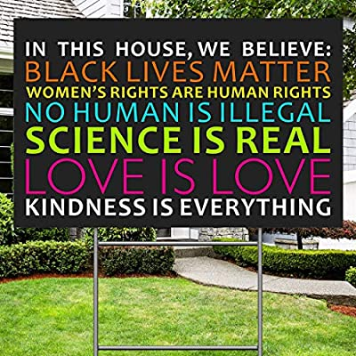 RYUPLT We Believe Lawn Sign, Black Lives Matter The Women's Rights Science Human Rights Anti-Racism BLM Movement Yard Sign, 2-Sided Print Corrugated Plastic Banner with Metal Stake for Patio Garden