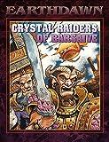 Crystal Raiders of Barsaive (Earthdawn Roleplaying)