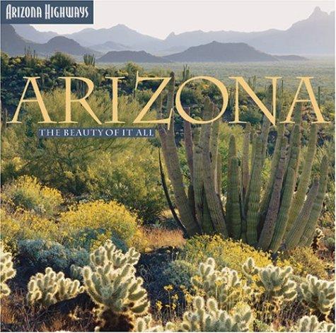 Arizona: The Beauty of It All