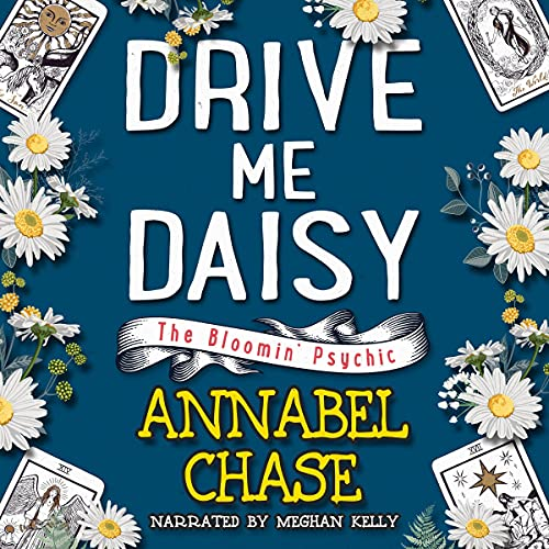 Drive Me Daisy Audiobook By Annabel Chase cover art