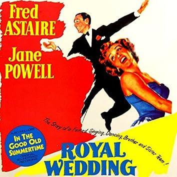 Royal Wedding / In The Good Old Summertime (Original Soundtrack)