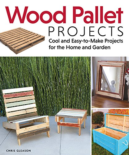 Compare Textbook Prices for Wood Pallet Projects: Cool and Easy-to-Make Projects for the Home and Garden Fox Chapel Publishing Learn How to Upcycle Pallets to Make One-of-a-Kind Furniture & Accessories, from Boxes to a Ukulele First Edition ISBN 9781565235441 by Gleason, Chris