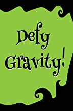 Defy Gravity! : Blank Journal and Wicked Gift