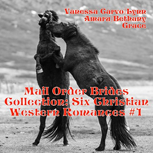 Mail Order Brides Collection: Six Christian Western Romances, Book 1 cover art