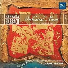 Music of Barbara Harbach, Volume 1: Orchestral Music