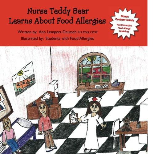 Nurse Teddy Bear Learns About Food Allergies: Learn about food allergies in a school setting