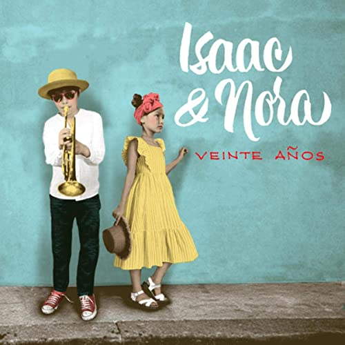 Veinte Anos By Isaac Nora On Amazon Music Amazon Com