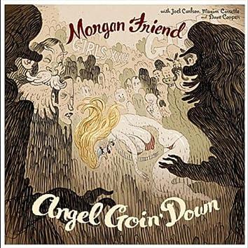 Angel Goin' Down