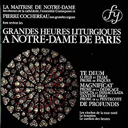 Grandes Heures Liturgiques À Notre-Dame de Paris (Les)