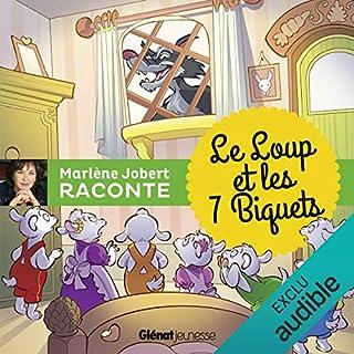 Le loup et les sept biquets                   De :                                                                                                                                 Marlène Jobert                               Lu par :                                                                                                                                 Marlène Jobert                      Durée : 13 min     3 notations     Global 5,0